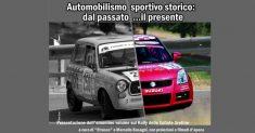 Automobilismo dal passato al presente con la presentazione di un libro dedicato al Rally Vallate Aretine