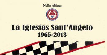 """""""La Iglesias Sant'Angelo 1965-2013"""": il libro dedicato alla storica Cronoscalata da Nello Alfano"""